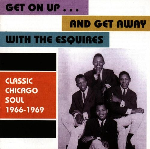 Get on Up...And Get Away With the Esquires