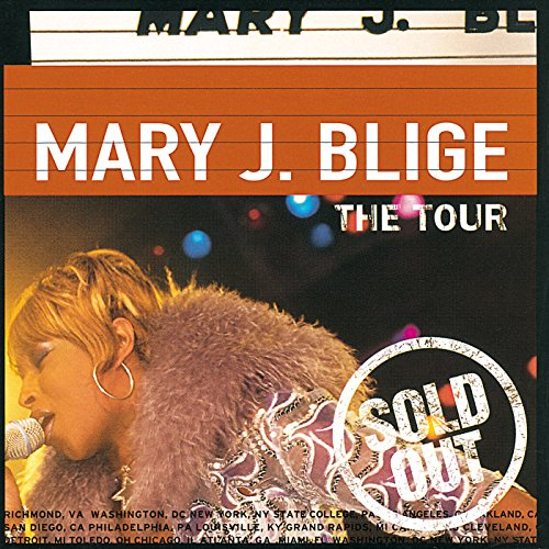 Mary J Blige - Tour  Sold Out - Zortam Music