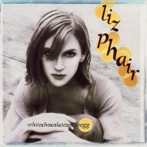 Liz Phair - Whitechocolatespaceegg - Zortam Music