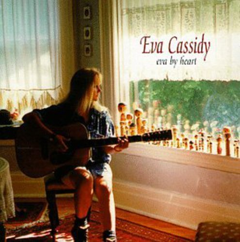 Eva Cassidy - Eva by Heart - Zortam Music