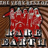 The Very Best of Rare Earth