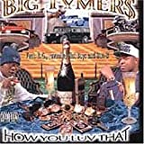 Big Tymers / How You Luv That?, Vol. 2