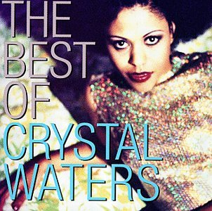Crystal Waters - The Best Of Crystal Waters - Zortam Music