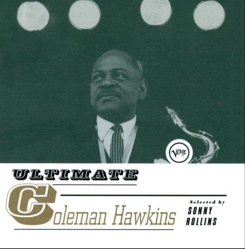 Coleman Hawkins - The Keynote Jazz Collection 1941-1947 - Zortam Music