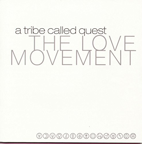A Tribe Called Quest - The Love Movement - Zortam Music