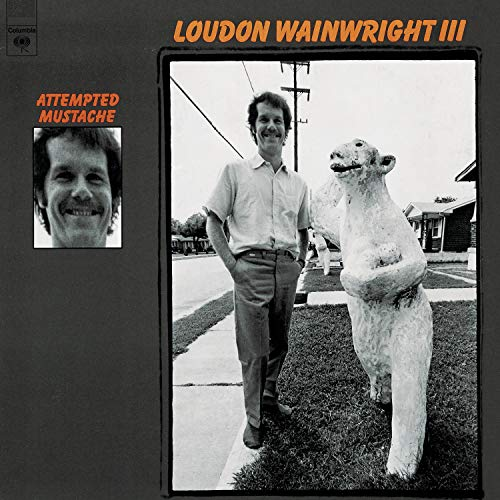 CD-Cover: Loudon Wainwright III - Attempted Mustache