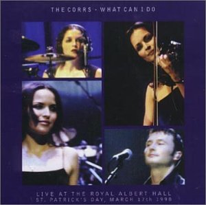 The Corrs - Live at the Royal Albert Hall - Zortam Music
