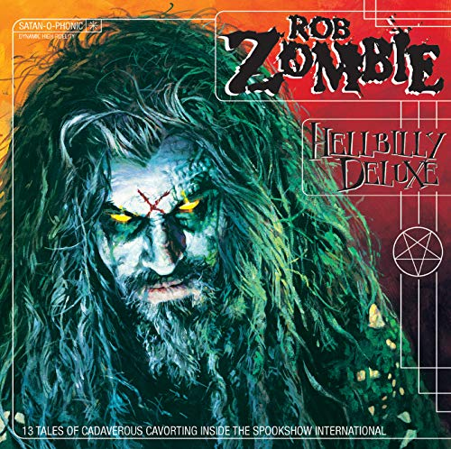 Rob Zombie - Hellbilly Deluxe - Zortam Music