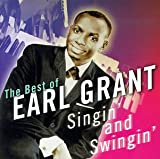 Albumcover für Singin' and Swingin': The Best of Earl Grant
