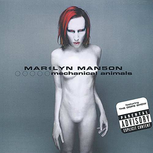 Marilyn Manson - Mechanical Animals (Explicit Cover) - Zortam Music