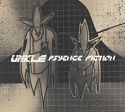 U.N.K.L.E. - Psyence Fiction - Zortam Music