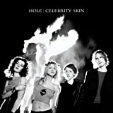 Album cover for Celebrity Skin (Live)