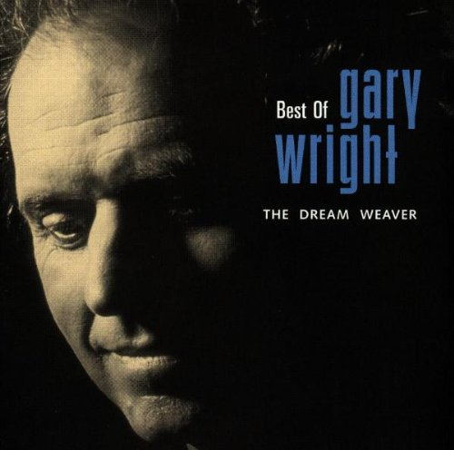 GARY WRIGHT - Best of the Dream Weaver - Zortam Music