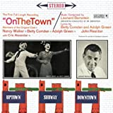 On the Town (1944) (Musical) composed by Adolph Green; written by Betty Comden; composed by Leonard Bernstein