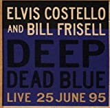 Deep Dead Blue [With Bill Frisell]