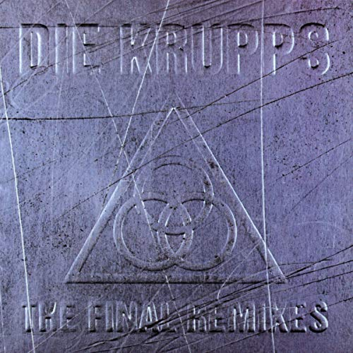 Die Krupps - The Final Remixes - Zortam Music