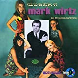 The Go-Go Music of Mark Wirtz, His Orchestra & Chorus