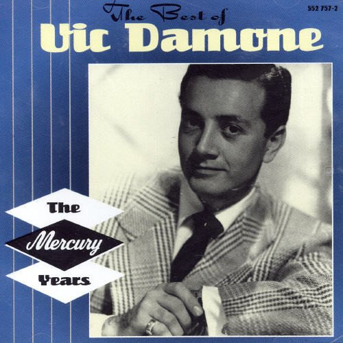 Vic Damone - Best of the Mercury Years - Zortam Music
