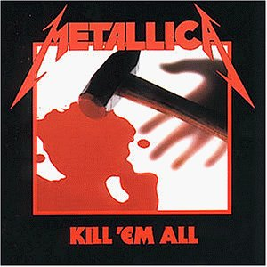 Metallica - Kill `Em All - Zortam Music