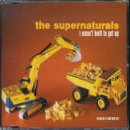 album I Wasn't Built to Get Up by The Supernaturals