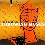 Throwing Muses - In a Doghouse (disc 1)