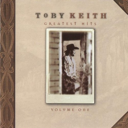 "Toby Keith - ""Toby Keith - Greatest Hits, Vol. 1"" - Zortam Music"
