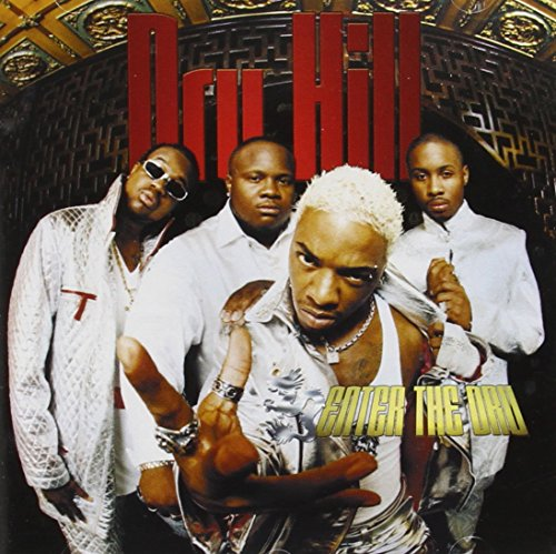 Dru Hill - Enter The Dru