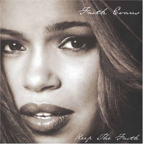 Faith Evans - Keep The Faith