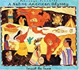 Album cover for Putumayo Presents: A Native American Odyssey: Inuit to Inca