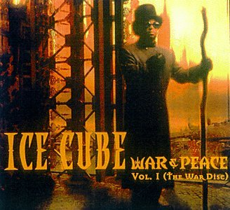 War &amp; Peace Vol. 1 (The War Disc) [EXPLICIT LYRICS]