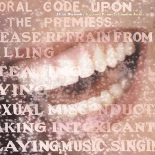 Alanis Morissette - Supposed Former Infatuation Junkie - Zortam Music