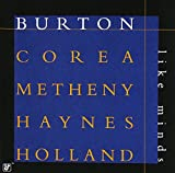 Like Minds (with Gary Burton, Chick Corea, Roy Haynes and Dave Holland)