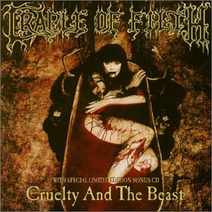 Cradle of Filth - Cruelty And The Beast - Zortam Music