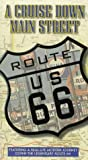 Route 66: Cruise Down Main Street