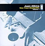 Album cover for Juan Atkins: Wax Trax! MasterMix, Volume 1