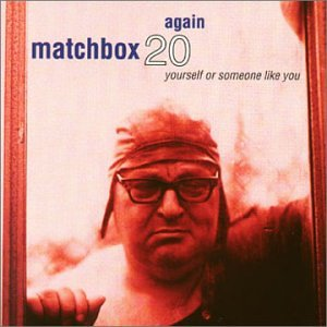 Matchbox 20 - Promo Only Mainstream Radio, October 1998 - Zortam Music