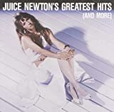 Cover of Juice Newton's Greatest Hits (And More)