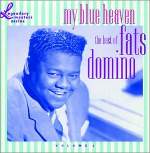 My Blue Heaven: The Best Of Fats Domino