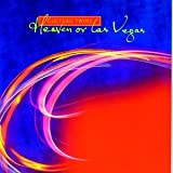 Heaven Or Las Vegas
