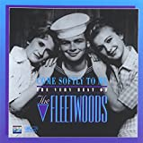 Come Softly To Me - The Very Best Of The Fleetwoods