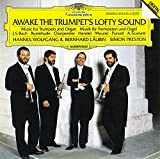 Awake the Trumpet's Lofty Sound: Music for Trumpets and Organ