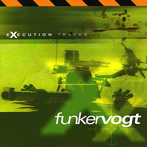 Funker Vogt - Execution Tracks - Zortam Music