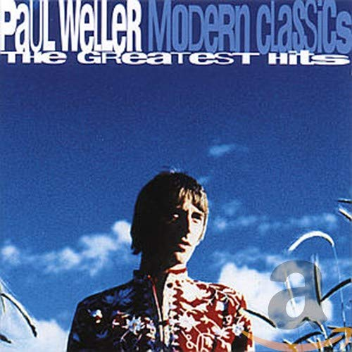 Paul Weller - Modern Classics: The Greatest Hits