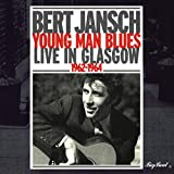 Albumcover für Young Man Blues: Live in Glasgow 1962-1964