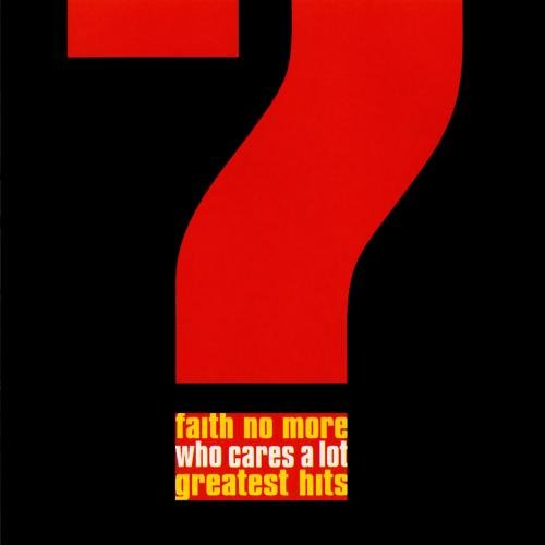 CD-Cover: Faith no More - Who Cares a Lot?