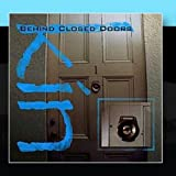 Album cover for Behind Closed Doors