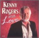 KENNY ROGERS - WHEN A MAN LOVES A WOMAN Lyrics