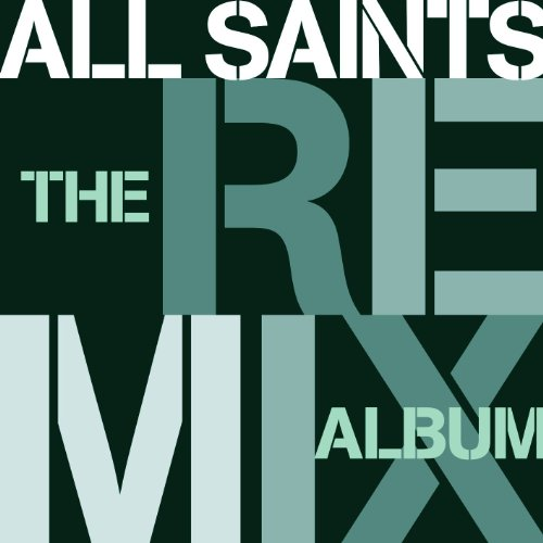 All Saints - Remix Album (Import)