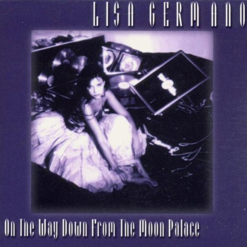 Lisa Germano - On The Way Down From The Moon Palace