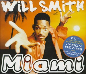 Will Smith - Miami, Pt. 1 - Zortam Music